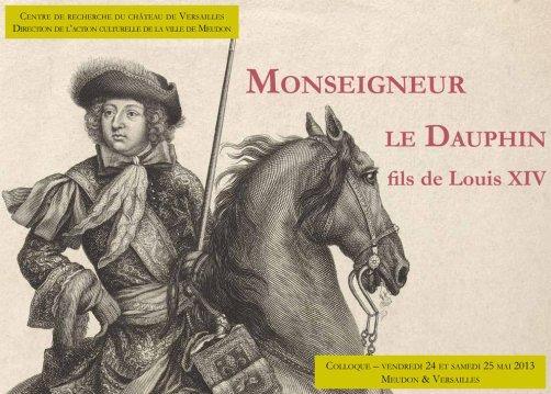 """Publication : communications du colloque """"Monseigneur le dauphin"""" en ligne sur le Bulletin du CRCV"""